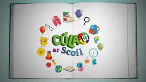 Cúla4 ar Scoil – Seachtain 13 agus 14