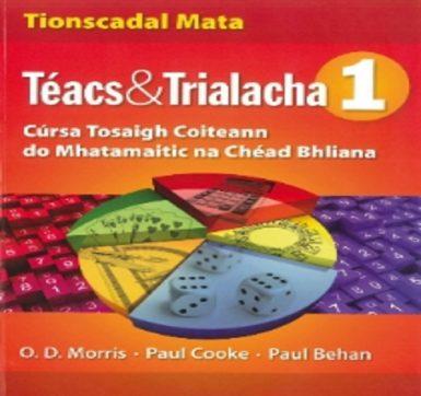 Téacs agus Trialacha – leasuithe nua