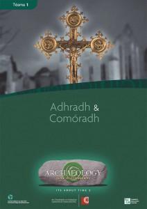 Téama 1 – Adhradh agus Comóradh